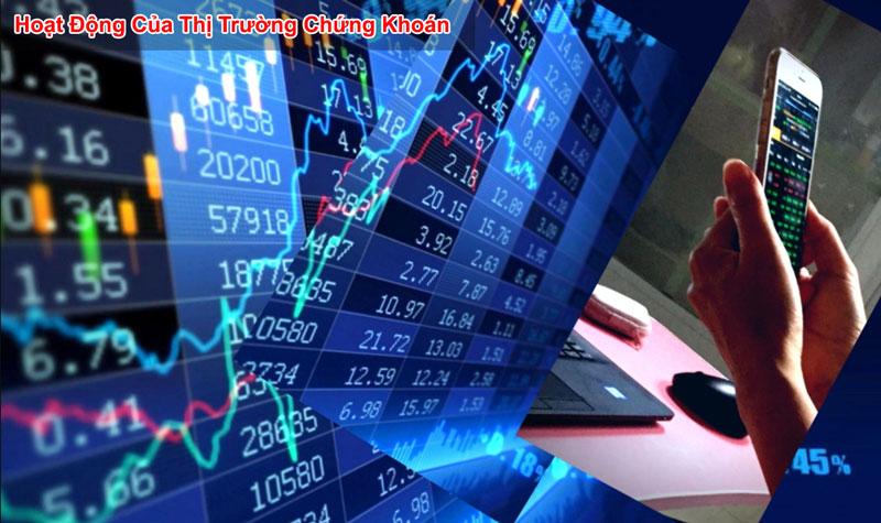 Giới thiệu hoạt động của thị trường chứng khoán